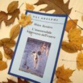 """"""" L'insostenibile leggerezza dell'essere """" di Milan Kundera"""